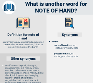 note of hand, synonym note of hand, another word for note of hand, words like note of hand, thesaurus note of hand