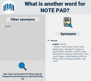 note pad, synonym note pad, another word for note pad, words like note pad, thesaurus note pad