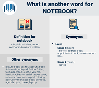 notebook, synonym notebook, another word for notebook, words like notebook, thesaurus notebook