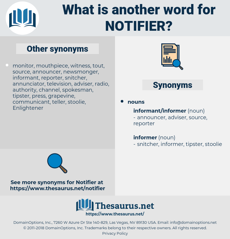 notifier, synonym notifier, another word for notifier, words like notifier, thesaurus notifier