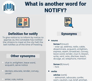 notify, synonym notify, another word for notify, words like notify, thesaurus notify