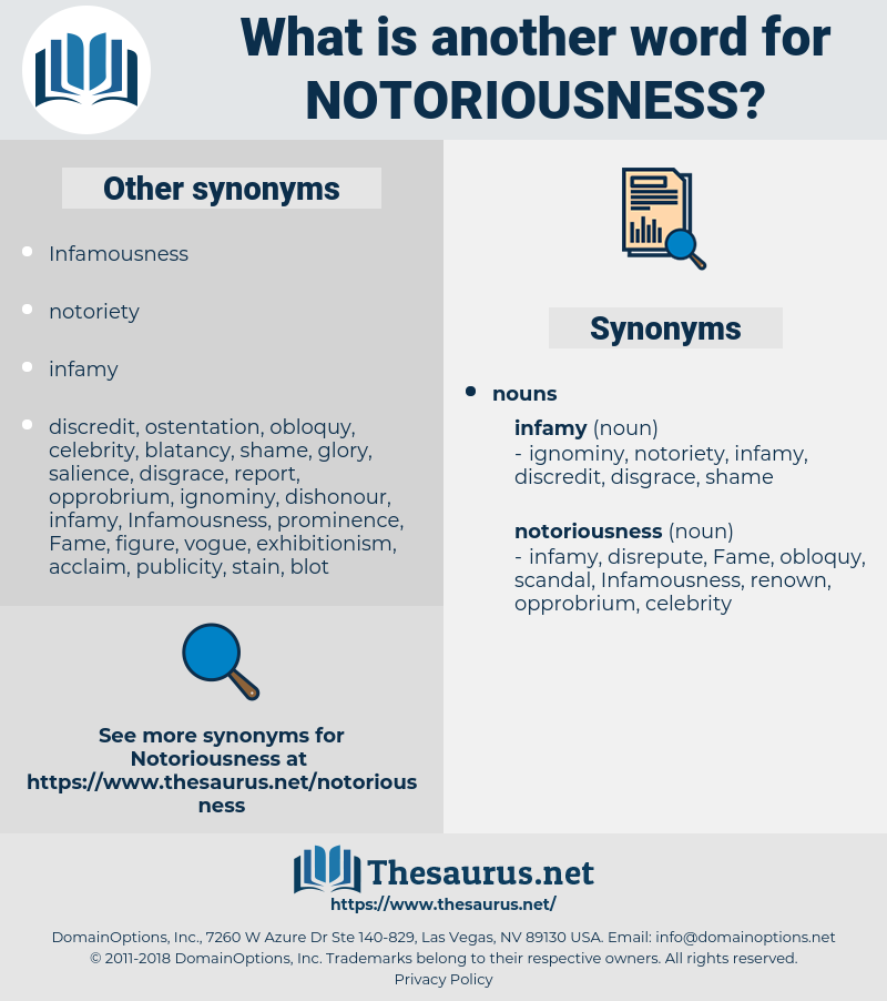notoriousness, synonym notoriousness, another word for notoriousness, words like notoriousness, thesaurus notoriousness