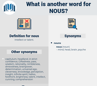 nous, synonym nous, another word for nous, words like nous, thesaurus nous