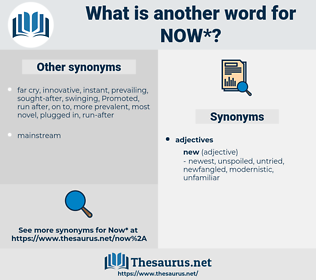 now, synonym now, another word for now, words like now, thesaurus now