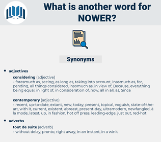 nower, synonym nower, another word for nower, words like nower, thesaurus nower
