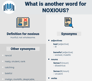 noxious, synonym noxious, another word for noxious, words like noxious, thesaurus noxious