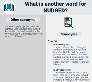 nudged, synonym nudged, another word for nudged, words like nudged, thesaurus nudged
