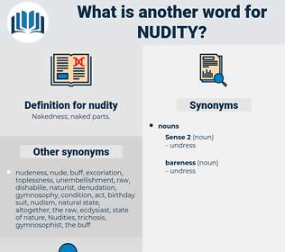 nudity, synonym nudity, another word for nudity, words like nudity, thesaurus nudity