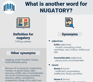 nugatory, synonym nugatory, another word for nugatory, words like nugatory, thesaurus nugatory