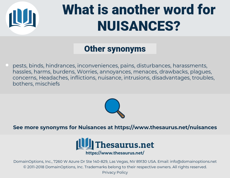 nuisances, synonym nuisances, another word for nuisances, words like nuisances, thesaurus nuisances