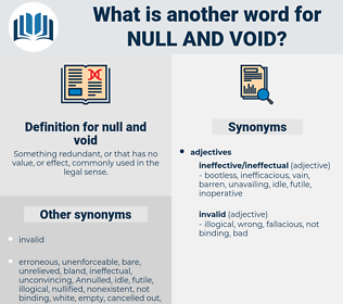 null and void, synonym null and void, another word for null and void, words like null and void, thesaurus null and void