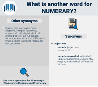 Numerary, synonym Numerary, another word for Numerary, words like Numerary, thesaurus Numerary