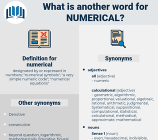 numerical, synonym numerical, another word for numerical, words like numerical, thesaurus numerical