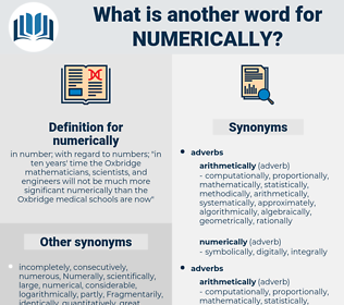 numerically, synonym numerically, another word for numerically, words like numerically, thesaurus numerically
