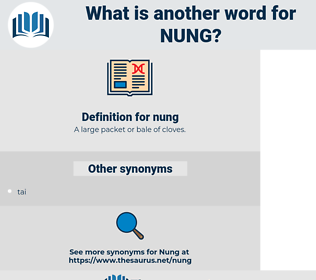 nung, synonym nung, another word for nung, words like nung, thesaurus nung