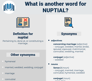 nuptial, synonym nuptial, another word for nuptial, words like nuptial, thesaurus nuptial