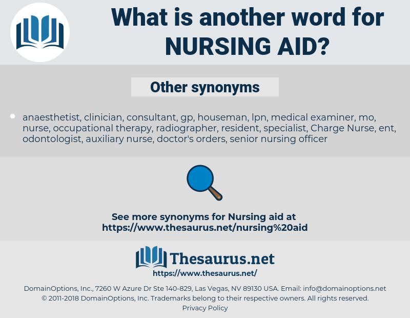 nursing aid, synonym nursing aid, another word for nursing aid, words like nursing aid, thesaurus nursing aid