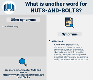 nuts-and-bolts, synonym nuts-and-bolts, another word for nuts-and-bolts, words like nuts-and-bolts, thesaurus nuts-and-bolts