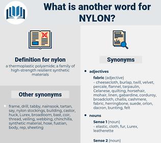 nylon, synonym nylon, another word for nylon, words like nylon, thesaurus nylon