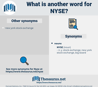 nyse, synonym nyse, another word for nyse, words like nyse, thesaurus nyse