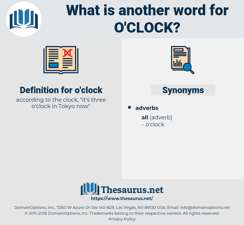 o'clock, synonym o'clock, another word for o'clock, words like o'clock, thesaurus o'clock
