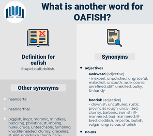oafish, synonym oafish, another word for oafish, words like oafish, thesaurus oafish