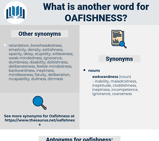 oafishness, synonym oafishness, another word for oafishness, words like oafishness, thesaurus oafishness
