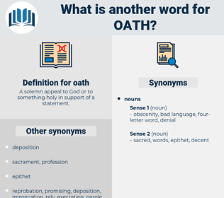 oath, synonym oath, another word for oath, words like oath, thesaurus oath