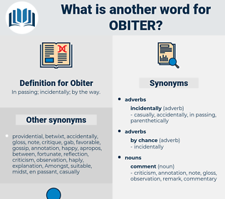 Obiter, synonym Obiter, another word for Obiter, words like Obiter, thesaurus Obiter