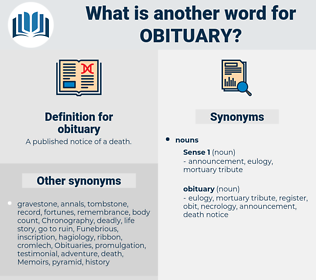 obituary, synonym obituary, another word for obituary, words like obituary, thesaurus obituary