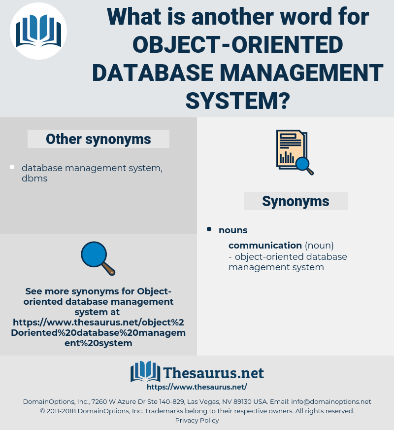 object-oriented database management system, synonym object-oriented database management system, another word for object-oriented database management system, words like object-oriented database management system, thesaurus object-oriented database management system