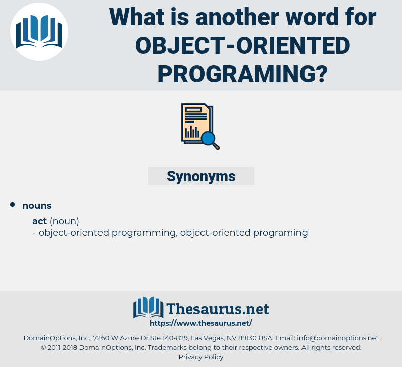 object-oriented programing, synonym object-oriented programing, another word for object-oriented programing, words like object-oriented programing, thesaurus object-oriented programing