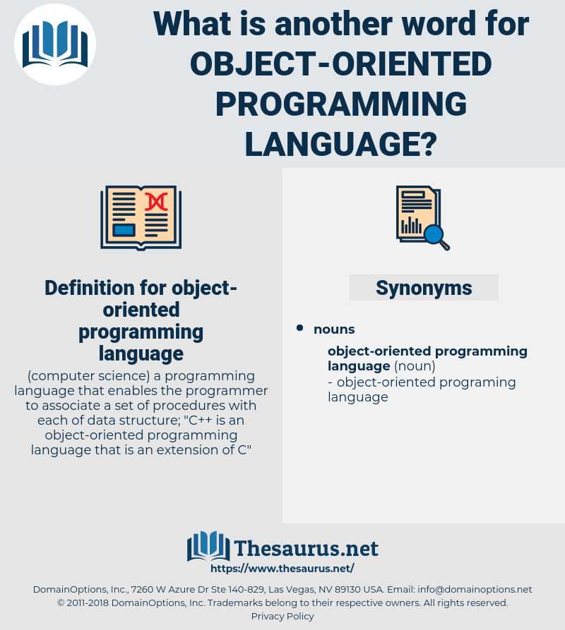 object-oriented programming language, synonym object-oriented programming language, another word for object-oriented programming language, words like object-oriented programming language, thesaurus object-oriented programming language