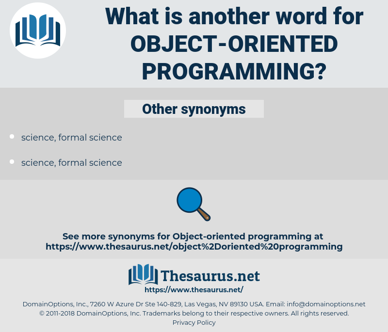 object-oriented programming, synonym object-oriented programming, another word for object-oriented programming, words like object-oriented programming, thesaurus object-oriented programming