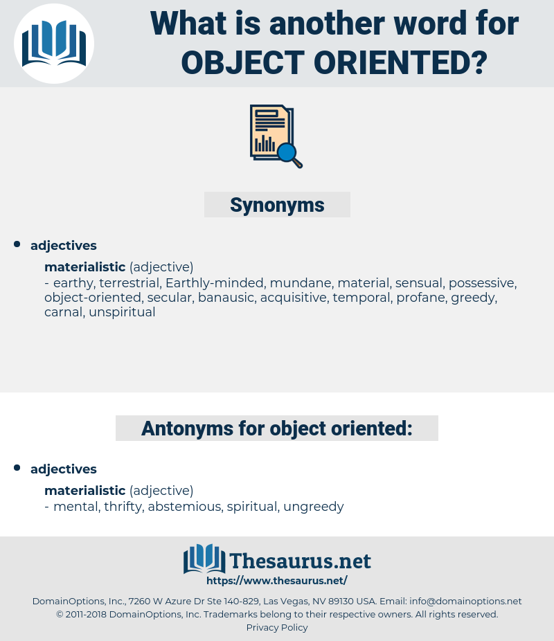 object-oriented, synonym object-oriented, another word for object-oriented, words like object-oriented, thesaurus object-oriented