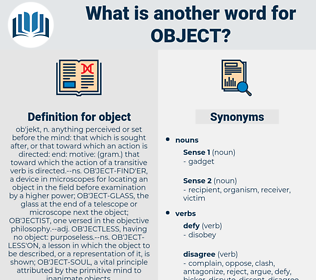 object, synonym object, another word for object, words like object, thesaurus object