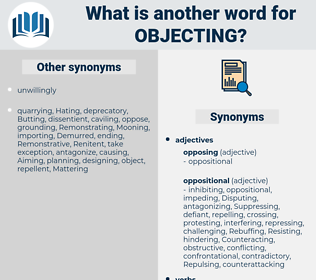 Objecting, synonym Objecting, another word for Objecting, words like Objecting, thesaurus Objecting