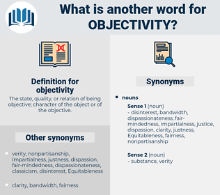 objectivity, synonym objectivity, another word for objectivity, words like objectivity, thesaurus objectivity