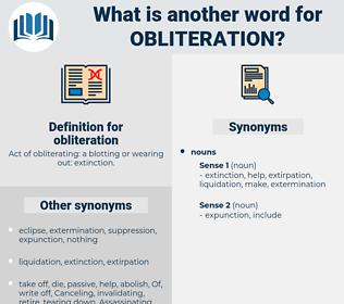 obliteration, synonym obliteration, another word for obliteration, words like obliteration, thesaurus obliteration