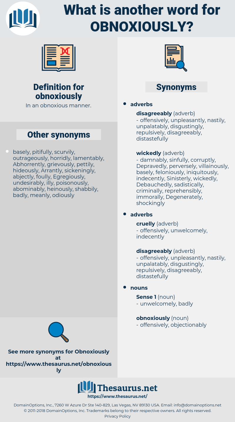 obnoxiously, synonym obnoxiously, another word for obnoxiously, words like obnoxiously, thesaurus obnoxiously
