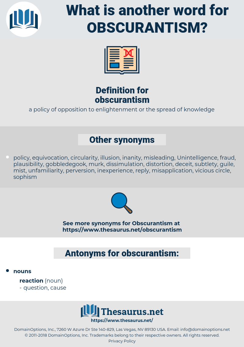 obscurantism, synonym obscurantism, another word for obscurantism, words like obscurantism, thesaurus obscurantism