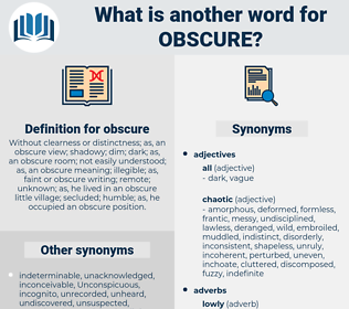 obscure, synonym obscure, another word for obscure, words like obscure, thesaurus obscure