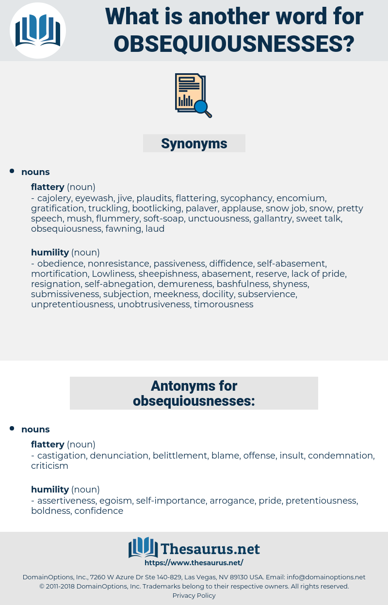 obsequiousnesses, synonym obsequiousnesses, another word for obsequiousnesses, words like obsequiousnesses, thesaurus obsequiousnesses