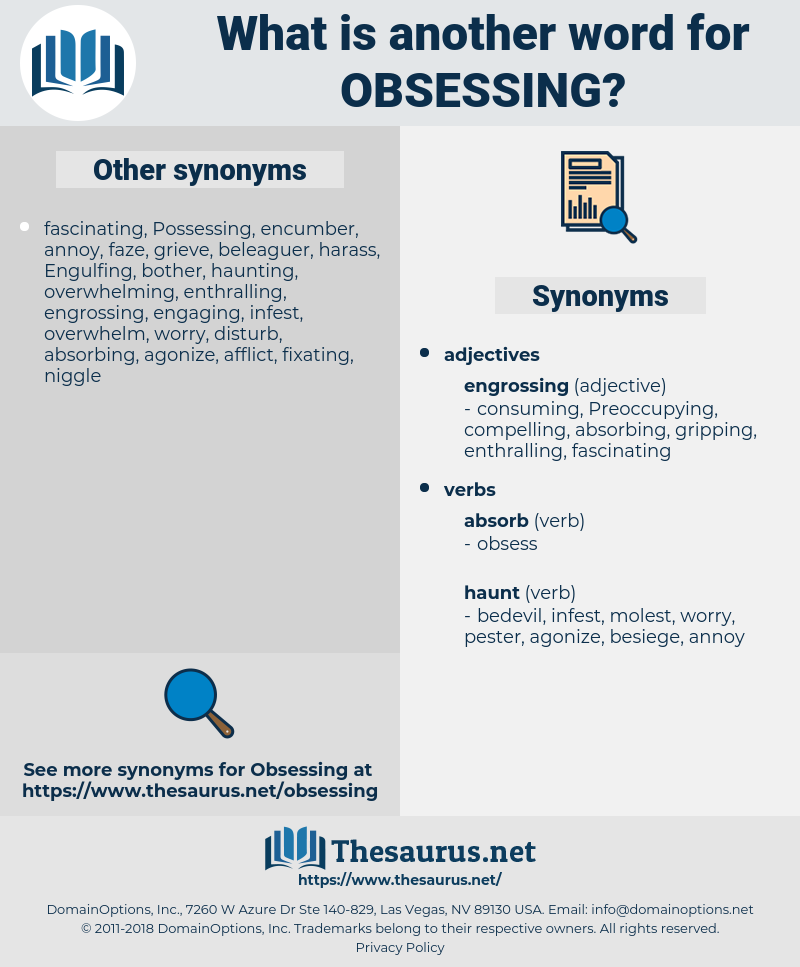 obsessing, synonym obsessing, another word for obsessing, words like obsessing, thesaurus obsessing
