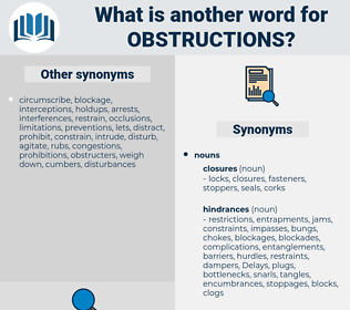 obstructions, synonym obstructions, another word for obstructions, words like obstructions, thesaurus obstructions