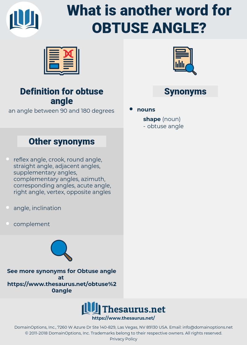 obtuse angle, synonym obtuse angle, another word for obtuse angle, words like obtuse angle, thesaurus obtuse angle