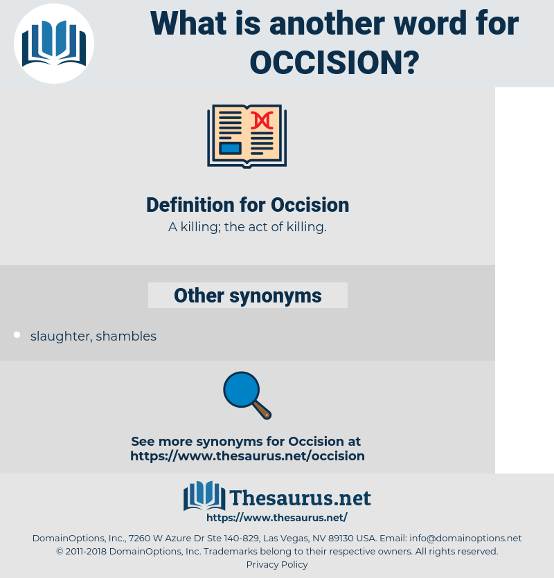 Occision, synonym Occision, another word for Occision, words like Occision, thesaurus Occision