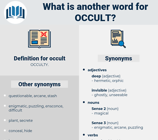 occult, synonym occult, another word for occult, words like occult, thesaurus occult