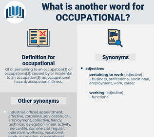 occupational, synonym occupational, another word for occupational, words like occupational, thesaurus occupational