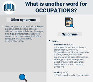 Occupations, synonym Occupations, another word for Occupations, words like Occupations, thesaurus Occupations
